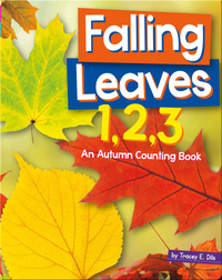 Falling Leaves 1,2,3: An Autumn Counting Book