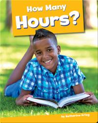 How Many Hours?