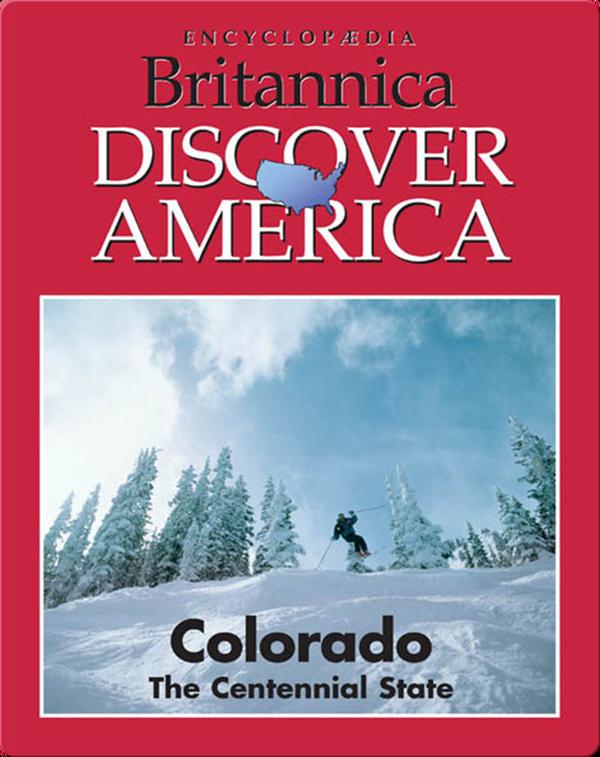 Colorado: The Centennial State
