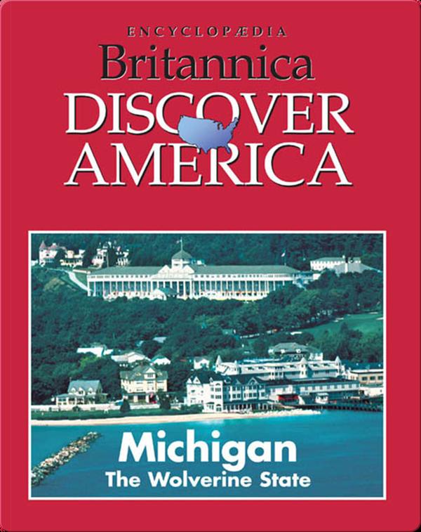 Michigan: The Wolverine State
