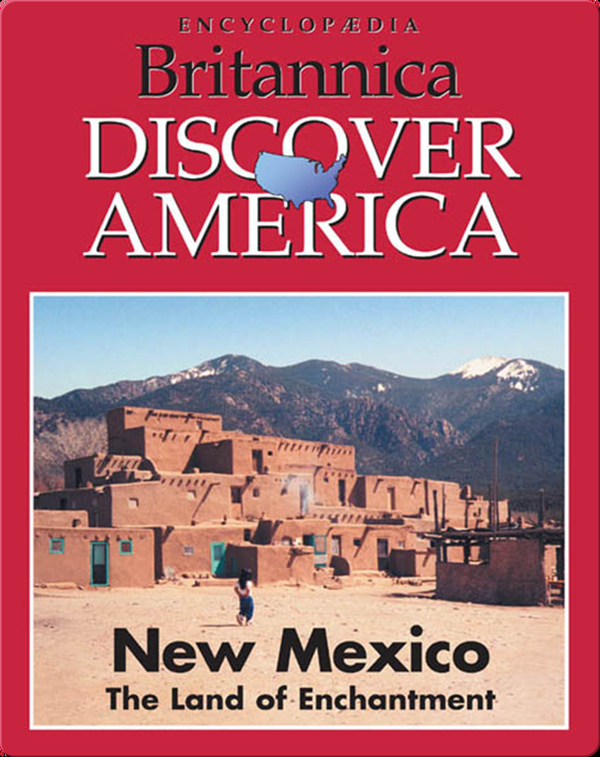 New Mexico: The Land of Enchantment