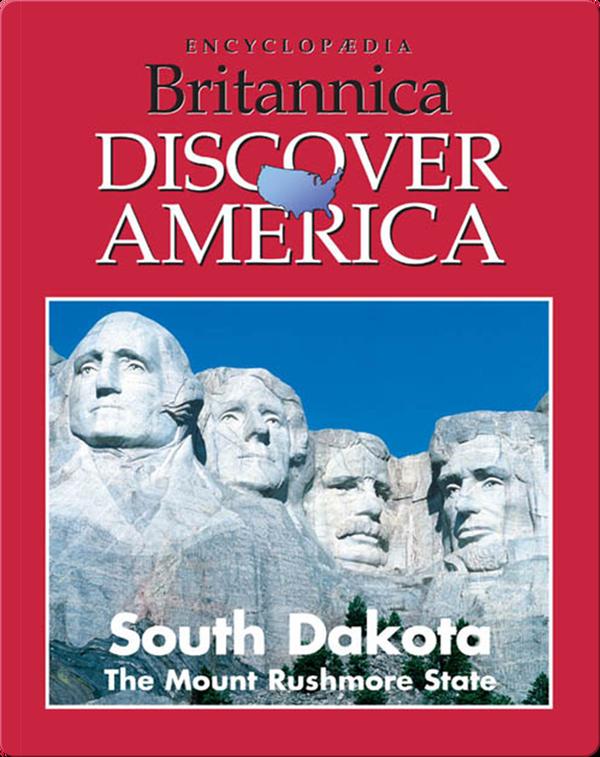 South Dakota: The Mount Rushmore State