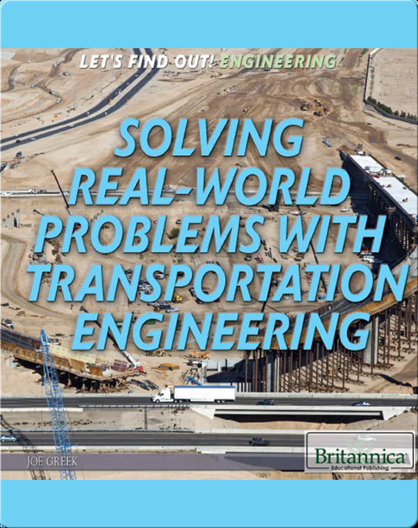 Solving Real-World Problems with Transportation Engineering