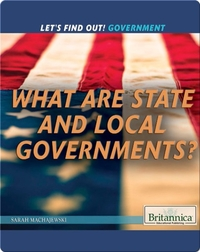 What Are State and Local Governments?