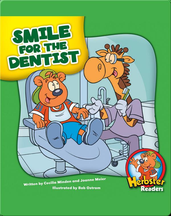 Smile for the Dentist