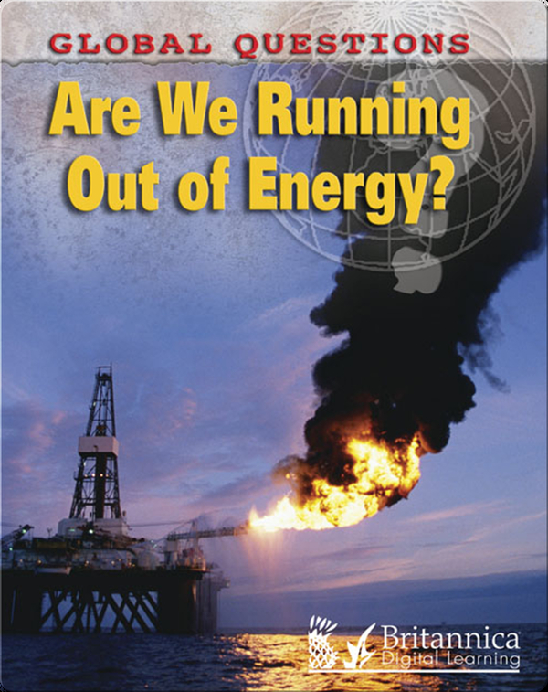 Are We Running Out of Energy?