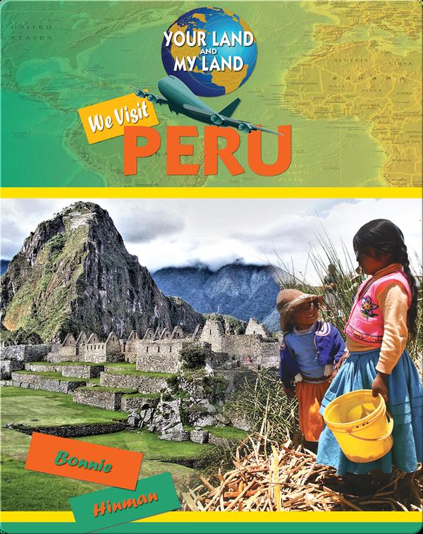 We Visit Peru