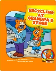 Recycling at Grandpa's Store