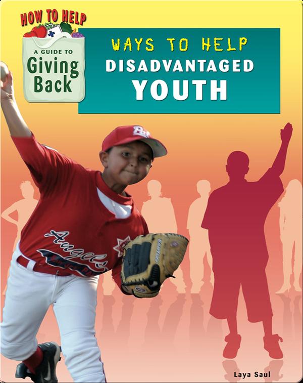 Ways to Help Disadvantaged Youth