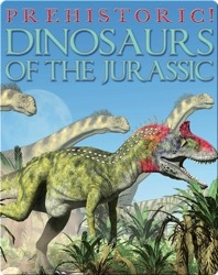 Dinosaurs of the Jurassic