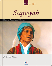 Sequoyah: Native American Scholar