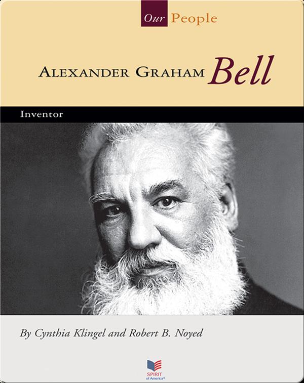 Alexander Graham Bell: Inventor