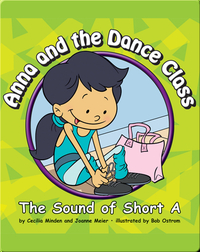 Anna and the Dance Class: The Sound of Short A