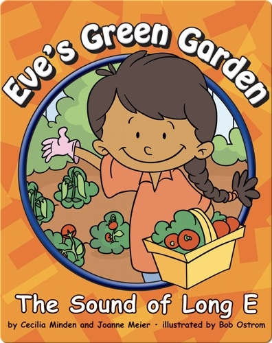 Eve's Green Garden: The Sound of Long E