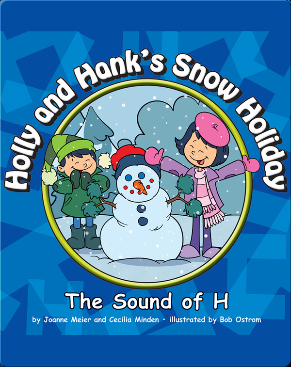Holly and Hank's Snow Holiday: The Sound of H