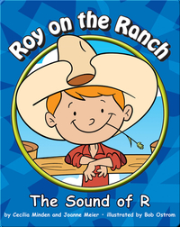 Roy on the Ranch: The Sound of R