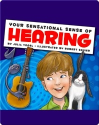 Your Sensational Sense of Hearing