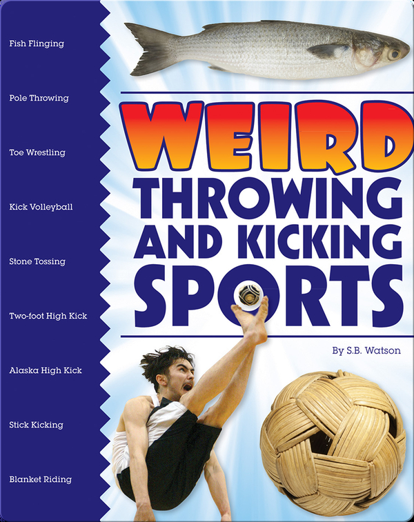 Weird Throwing and Kicking Sports