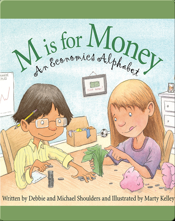 M is for Money: An Economics Alphabet