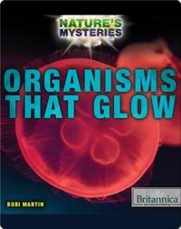 Organisms That Glow