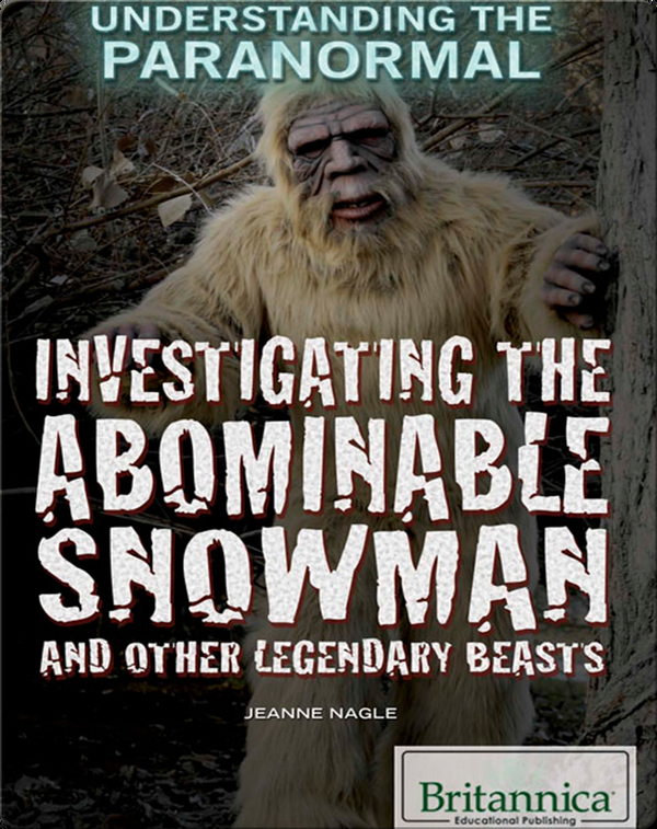 Investigating the Abominable Snowman
