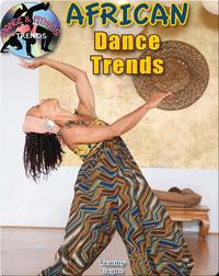 African Dance Trends