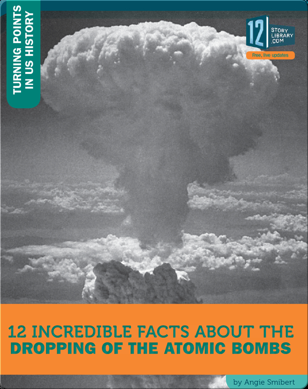 12 Incredible Facts About The Dropping Of The Atomic Bombs