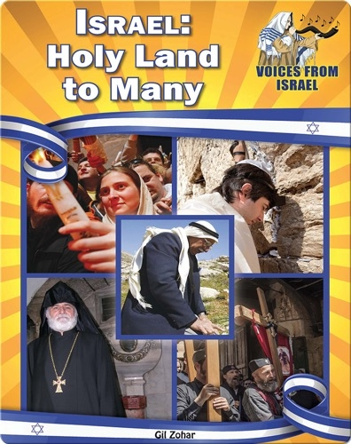 Israel: Holy Land to Many