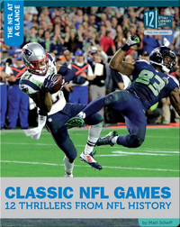 Classic NFL Games 12 Thrillers From NFL History