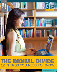 The Digital Divide 12 Things You Need To Know