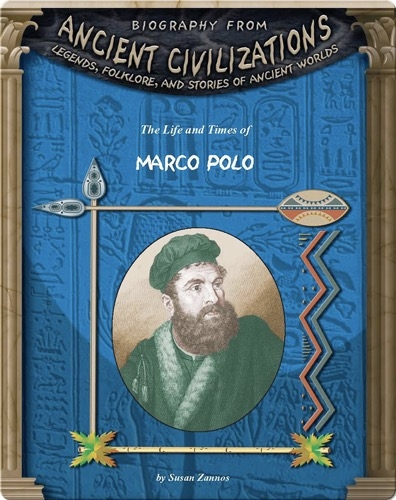 The Life and Times of Marco Polo