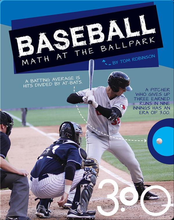 Baseball: Math at the Ballpark