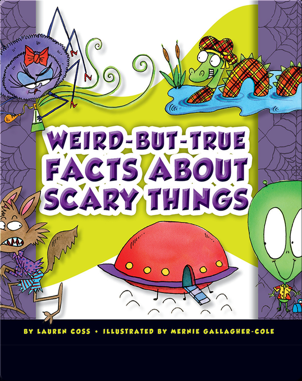 Weird-But-True Facts About Scary Things