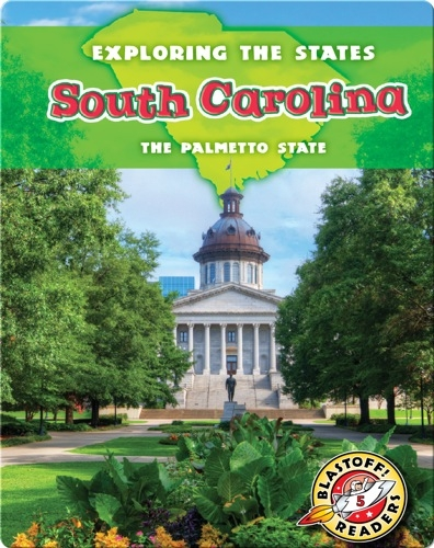 Exploring the States: South Carolina