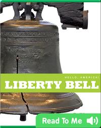 Hello, America!: Liberty Bell