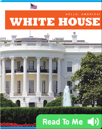 Hello, America!: White House