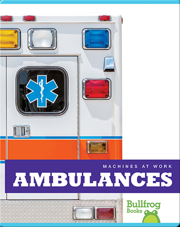 Machines At Work: Ambulances