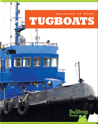 Machines At Work: Tugboats