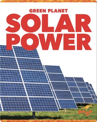 Green Planet: Solar Power