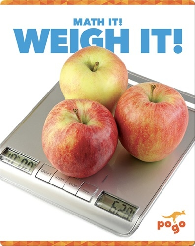 Math It! Weigh It!