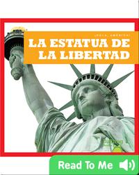 La Estatua de la Libertad (¡Hola, America!)