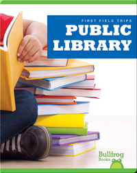 First Field Trips: Public Library