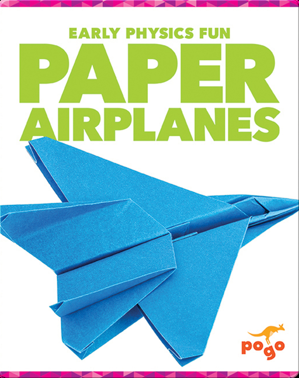 Early Physics Fun: Paper Airplanes