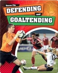 Defending and Goaltending