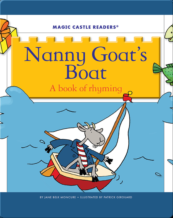 Nanny Goat's Boat: A Book of Rhyming