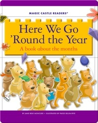 Here We Go 'Round the Year: A Book about the Months
