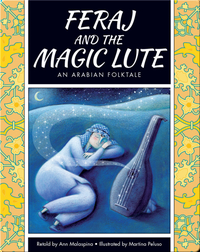 Feraj and the Magic Lute: An Arabian Folktale