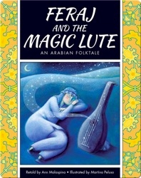 Feraj and the Magic Lute: An Arabian Folktale