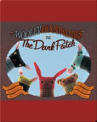 The Woollyhoodwinks vs. The Dark Patch