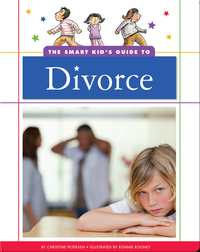 The Smart Kid's Guide to Divorce